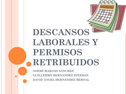 descansos laborales y permisos retribuidos.