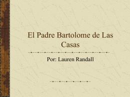 El Padre Bartolome de Las Casas