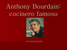 Anthony Bourdain: Cocinero Famoso