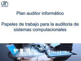 Papeles de trabajo para la auditoria de sistemas computacionales