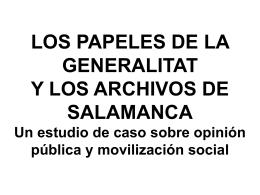 LOS PAPELES DE LA GENERALITAT Y LOS ARCHIVOS DE