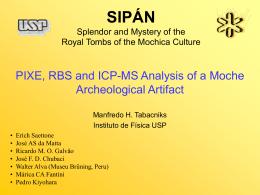 SIPAN Esplendor e mistério das tumbas reais da cultura Mochica