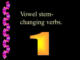 Vowel stem-changing verbs 1