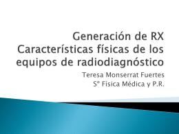 Generación de RX Características físicas de los equipos de