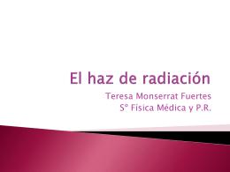 3 - El haz de radiación