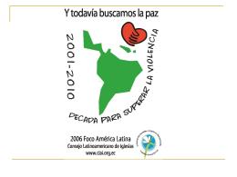 La paz se vive en tu casa - Consejo Latinoamericano de Iglesias, CLAI