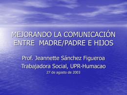 MEJORANDO LA COMUNICACIÓN ENTRE PADRES E HIJOS