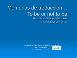 ¿Por qué pide el mercado memorias de traducción?