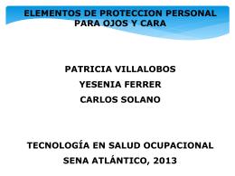 epp ojos y rostro - Salud Ocupacional SENA 2013