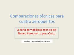 Comparaciones técnicas para cuatro aeropuertos