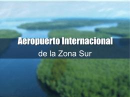 Proyecto aeropuerto Verde Zona Sur