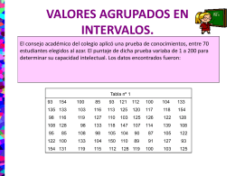 VALORES AGRUPADOS EN INTERVALOS