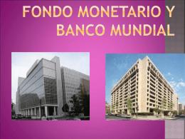 FMI Y BANCO MUNDIAL.