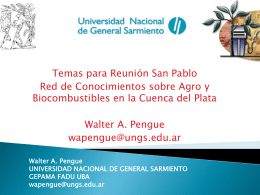 Walter A. Pengue UNIVERSIDAD NACIONAL DE GENERAL