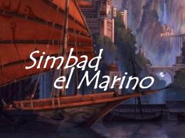 Simbad el Marino Hace muchos, muchísmos años en la ciudad de