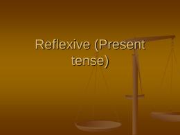 Reflexive (Present tense)