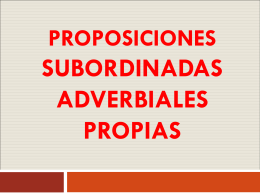 proposiciones subordinadas adverbiales propias - Cancion
