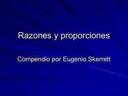 Razones y proporciones - Bitácora de Eugenio Skerrett