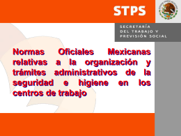 Normas Oficiales Mexicanas relativas a la organización y trámites