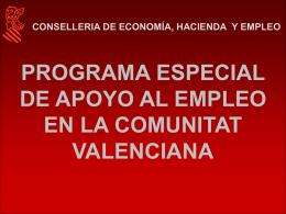 Comunidad Valenciana,Programa Especial Apoyo Empleo PEAP