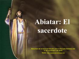 Lección 07: Abiatar: El sacerdote
