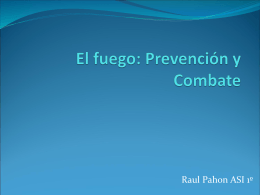 El fuego: Prevención y Combate