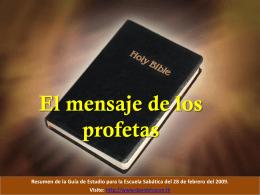 El mensaje de los profetas. La segunda venida.