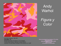 Color y Figura - Andy Warhol Museum