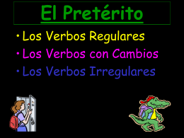 El Pretérito (regular)