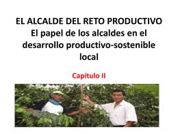 EL ALCALDE DEL RETO PRODUCTIVO El papel de los alcaldes en