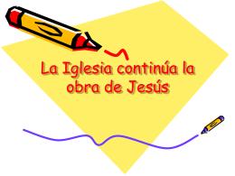 La Iglesia continúa la obra de Jesús
