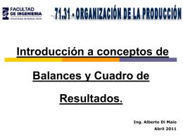 Introducción al concepto de Balances y Cuadro de Resultados.
