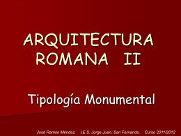 Arquitectura Romana II  - IES JORGE JUAN / San Fernando