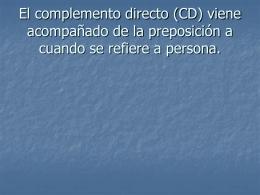 Los complementos directos (CD) e indirectos (CI)