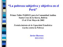 La pobreza subjetiva y objetiva en el Perú