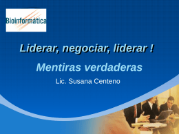 Liderar, negociar, liderar !