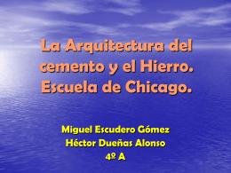 La Arquitectura del cemento y el Hierro. Escuela de Chicago.