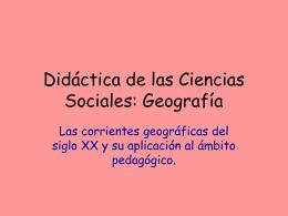 6. Escuelas geográficas siglo XX - Didáctica de la Historia, la