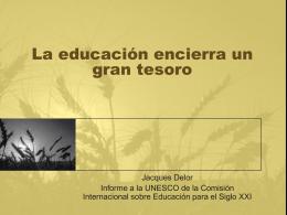 La educación encierra un gran tesoro