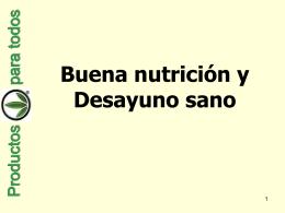 Hablando de Buena nutrición y Desayuno sano