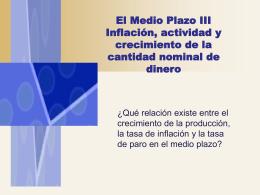 Inflación, Crecimiento y Cantidad Nominal de Dinero