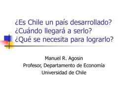 ¿Es Chile un país desarrollado? ¿Cuándo llegará a hacerlo? ¿Qué
