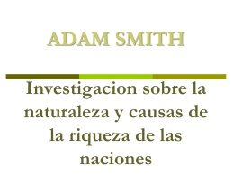 "ADAM SMITH: LIBRO QUINTO ""De los Ingresos del"
