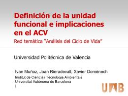 4. Definición de la unidad funcional e implicaciones en el ACV