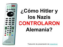 ¿Cómo los Nazis controlaron Alemania?