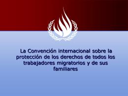 Protección de la unidad de la familia del trabajador migratorio