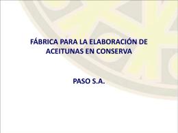 FÁBRICA PARA LA ELABORACIÓN DE ACEITUNAS EN CONSERVA