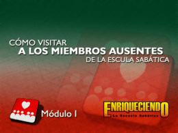 MI_Como_Visitar_Miembros_Ausentes