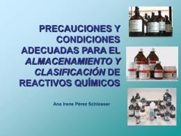 precauciones y condiciones adecuadas para el almacenamiento y