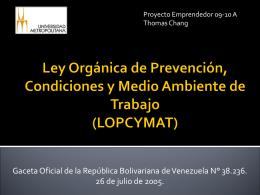Ley Orgánica de Prevención, Condiciones y Medio Ambiente de